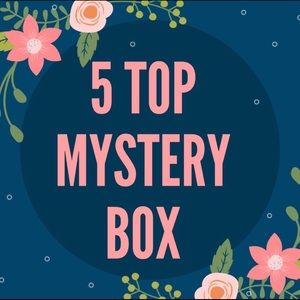 Tops - 5 Tops Mystery Box!